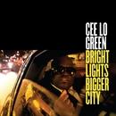 Bright Lights Bigger City/CeeLo Green