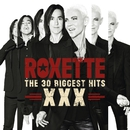 The 30 Biggest Hits XXX/Roxette