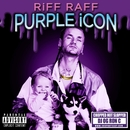 PURPLE iCON (CHOPPED NOT SLOPPED)/RiFF RAFF