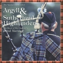 The Spectacular Sound Of The Band Of Her Majesty's Royal Marines & Pipes And Drums Of The Argyll & Sutherland Highlanders/The Band Of Her Majesty's Royal Marines & Pipes & Drums Of The Argyll & Sutherland Highlanders