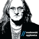 Markowski/Sygitowicz/Grzegorz Markowski / Ryszard Sygitowicz