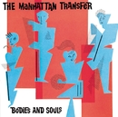 Bodies and Souls/Manhattan Transfer