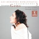Tragédiennes Vol.3/Véronique Gens/Les Talens Lyriques/Christophe Rousset