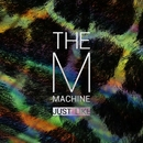 Just Like EP/The M Machine