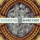 Barcode EP/Blood Diamonds