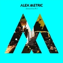 Ammunition Pt. 3/Alex Metric