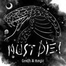 Death & Magic/MUST DIE!