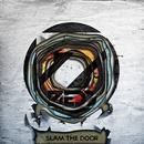 Slam the Door/Zedd