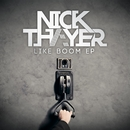 Like Boom EP/Nick Thayer