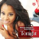 Tonight (feat. Tania Marissa)/Marcos Carnaval