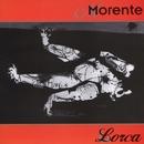 Lorca/Morente