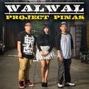 Walwal/Project Pinas