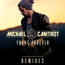 Young Forever (Remixes)/Michaël Canitrot