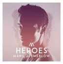 Heroes/Måns Zelmerlöw