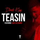 Teasin' (feat. Sage The Gemini)/Derek King