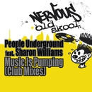 Music Is Pumping - Club Mixes/People Underground