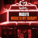 Music Is My Therapy/Madji'k