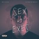 Sex With Exes/Matt Easton