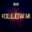 Follow Me (Jacques Lu Cont's Thin White Duke Mix)/Muse