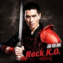 Rock K.O./Jam Hsiao
