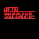 Cold Sweat EP/Emanuel Satie