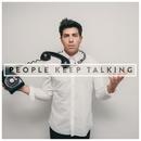 People Keep Talking/Hoodie Allen