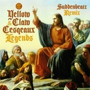 Legends (feat. Kalibwoy) [SuddenBeatz Remix]/Yellow Claw