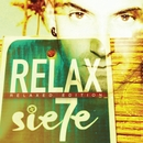Relax (Relaxed Edition)/Sie7e