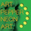 Neon Art: Volume Three/Art Pepper