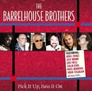 Pick it Up, Pass it On/The Barrelhouse Brothers