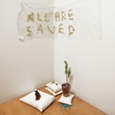 All Are Saved/Fred Thomas