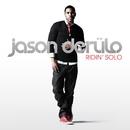Ridin' Solo/Jason Derulo