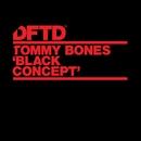 Black Concept/Tommy Bones