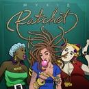 Ratchet/Mykie