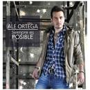 Siempre es posible/Ale Ortega