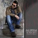 Mi vida sin ti (Versione in Italiano)/Ale Ortega