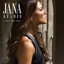 I Got The Boy/Jana Kramer
