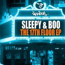 The 17th Floor EP/Sleepy & Boo