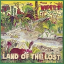 Land Of The Lost/The Wipers