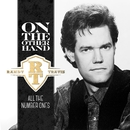 On The Other Hand - All The Number Ones/Randy Travis