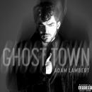 Ghost Town/Adam Lambert