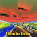 Cosmic Comic Book/Refried Ice Cream