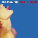 Saca La Lengua/Los Ronaldos