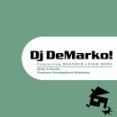 Drop A House (Eastern Hemisphere Remixes)/Dj DeMarko! Featuring HEATHER LEIGH WEST
