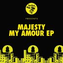 My Amour EP/Majesty