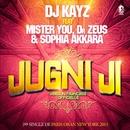 Jugni Ji (feat. Mister You, Dr Zeus & Sophia Akkara) [Radio Edit]/DJ Kayz