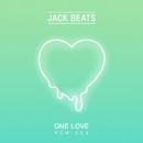 One Love (Remixes)/Jack Beats