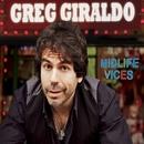 Midlife Vices/Greg Giraldo