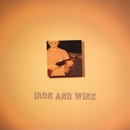 Call Your Boys/Iron & Wine