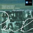 Prokofiev: Violin Concertos / Sonata for 2 Violins/Itzhak Perlman/BBC Symphony Orchestra/Gennadi Rozhdestvensky/Pinchas Zukerman